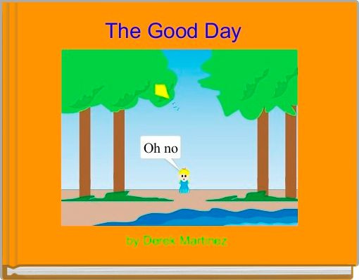 The Good Day