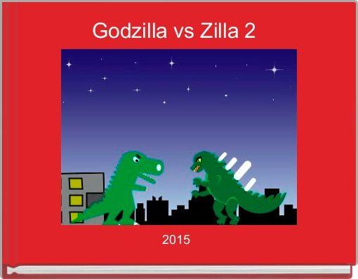 Godzilla vs Zilla 2