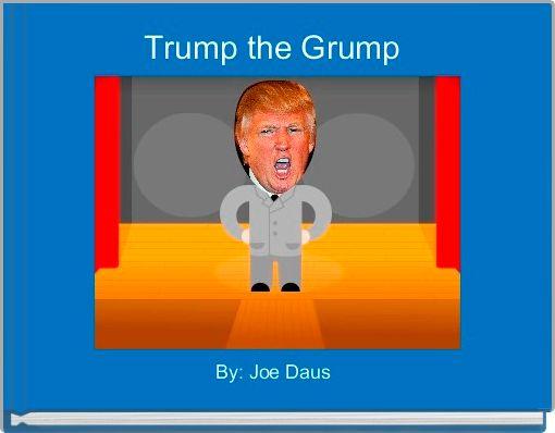 Trump the Grump
