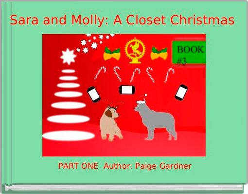 Sara and Molly: A Closet Christmas