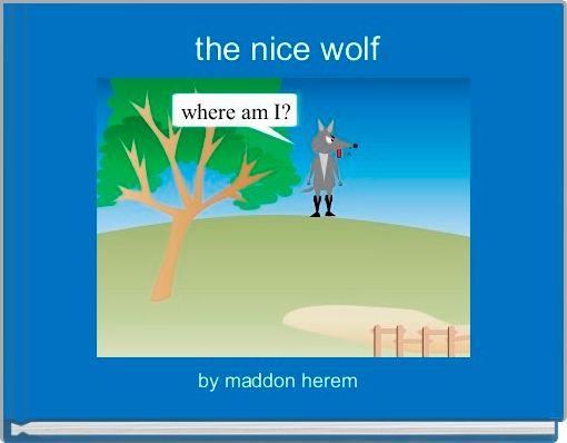 the nice wolf