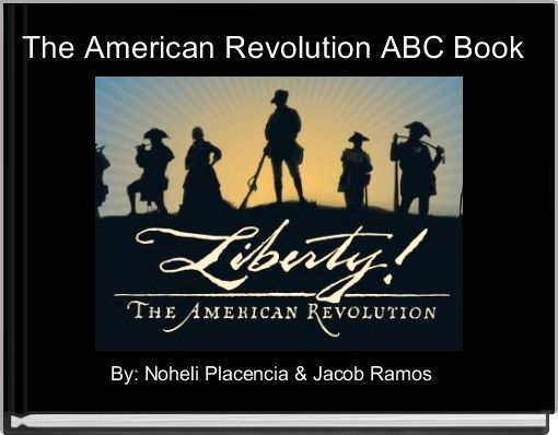 The American Revolution ABC Book