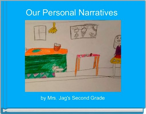 Our Personal Narratives