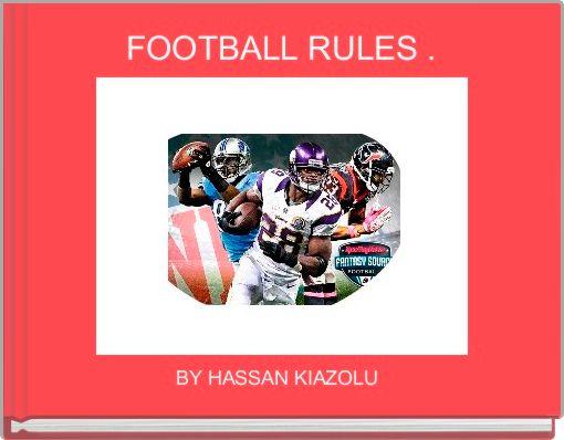 FOOTBALL RULES .