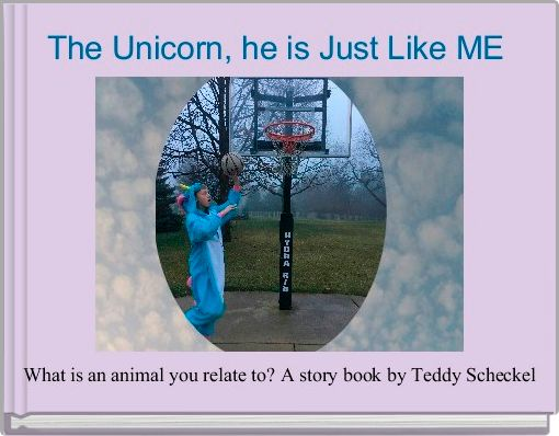 The Unicorn, he is Just Like ME