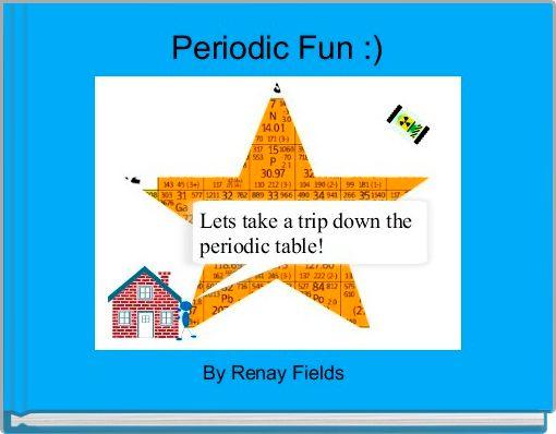 Periodic Fun :)