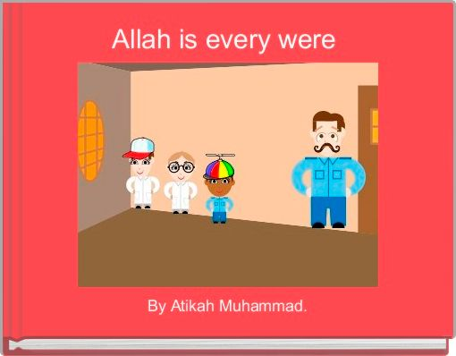 Allah is every were