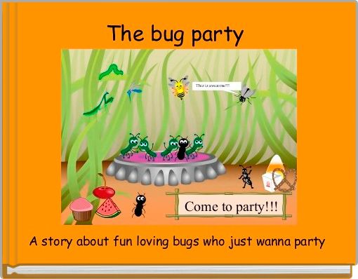 The bug party