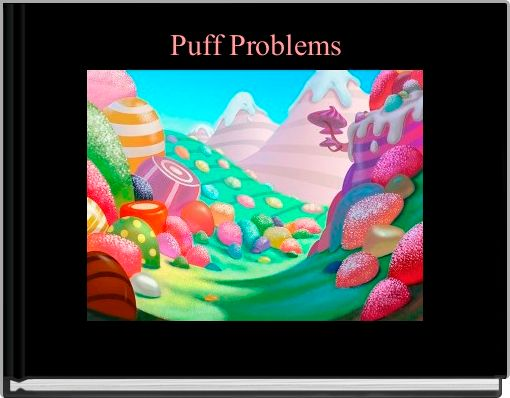 Puff Problems