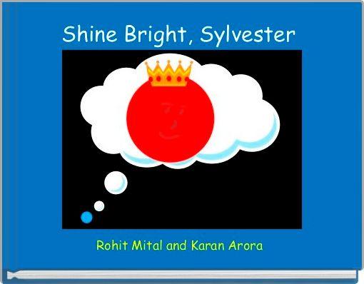 Shine Bright, Sylvester