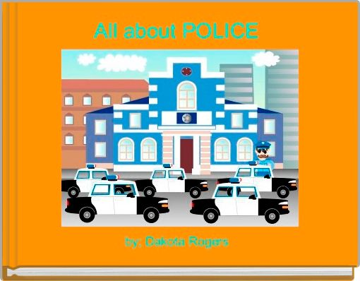 All about POLICE