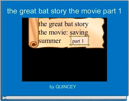 the great bat story the movie part 1