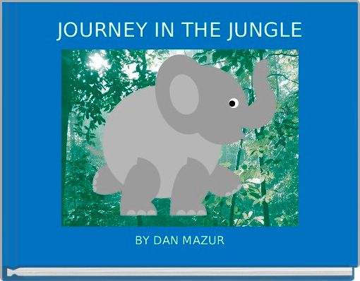 JOURNEY IN THE JUNGLE