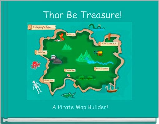 Thar Be Treasure!