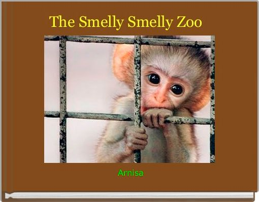 The Smelly Smelly Zoo