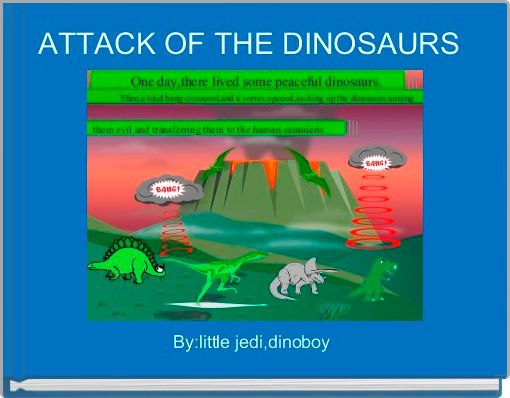 ATTACK OF THE DINOSAURS