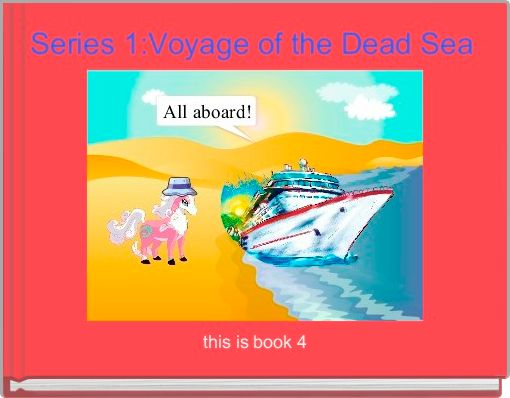 Series 1:Voyage of the Dead Sea