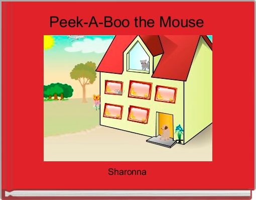 Peek-A-Boo the Mouse