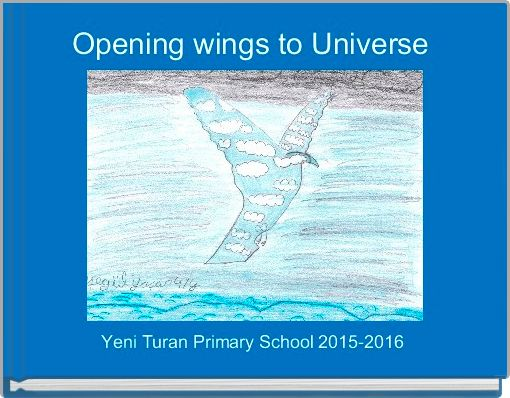 Opening wings to Universe