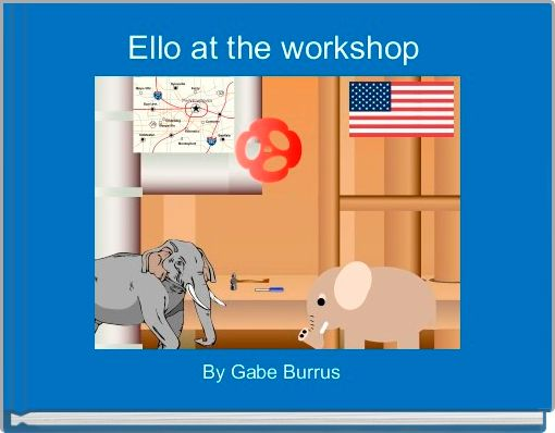 Ello at the workshop
