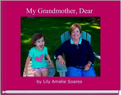 My Grandmother, Dear