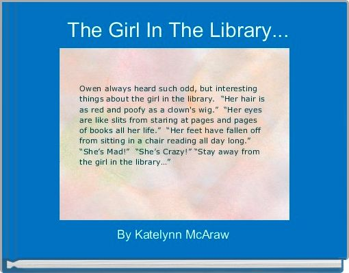 The Girl In The Library...