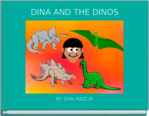DINA AND THE DINOS