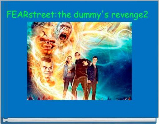 FEARstreet:the dummy's revenge2