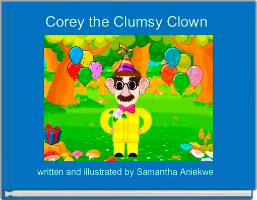 Corey the Clumsy Clown
