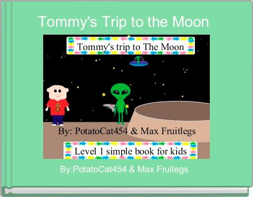 Tommy's Trip to the Moon