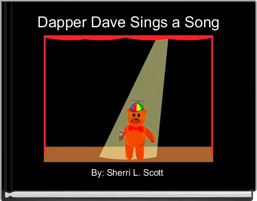 Dapper Dave Sings a Song