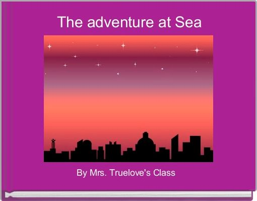 The adventure at Sea