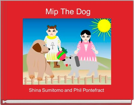 Mip The Dog