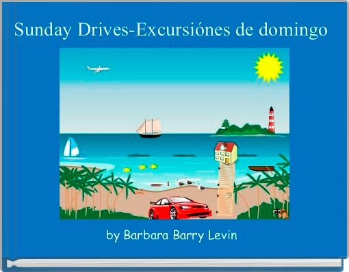 Sunday Drives-Excursiónes de domingo