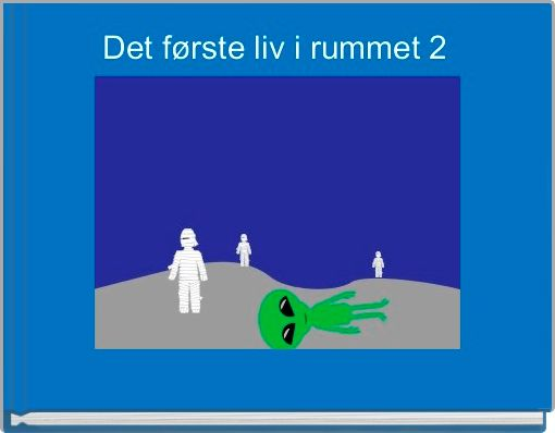 Det første liv i rummet 2