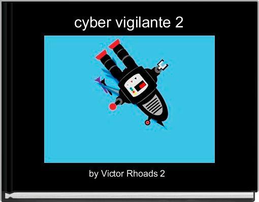 cyber vigilante 2