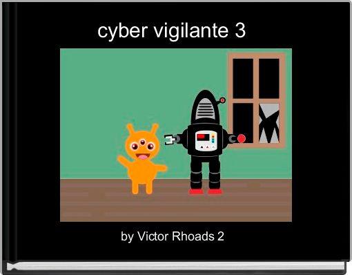 cyber vigilante 3