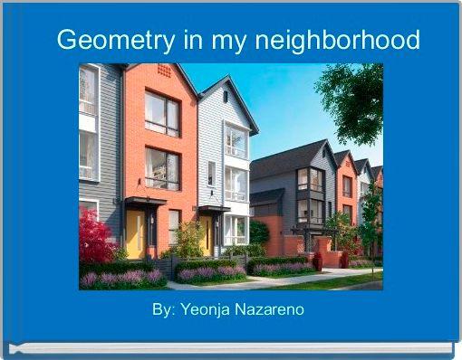 Geometry in my neighborhood