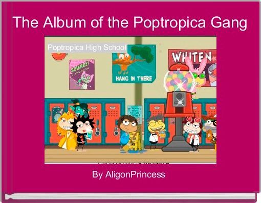 The Album of the Poptropica Gang