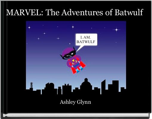 MARVEL: The Adventures of Batwulf
