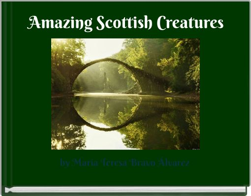 Amazing Scottish Creatures