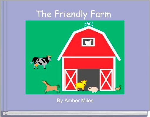 The Friendly Farm