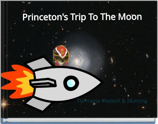 Princeton's Trip To The Moon
