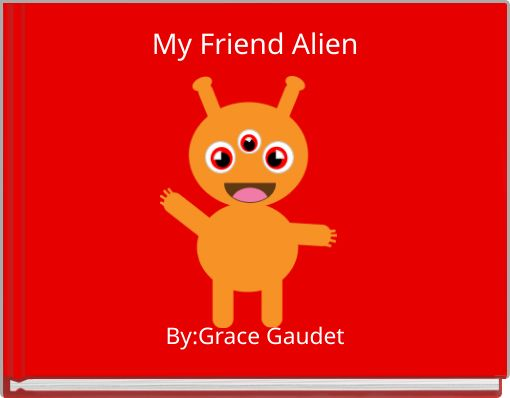 My Friend Alien