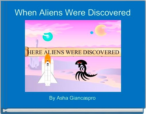 When Aliens Were Discovered
