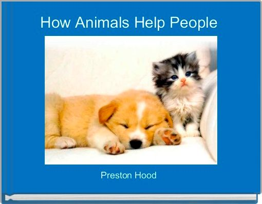 How Animals Help People