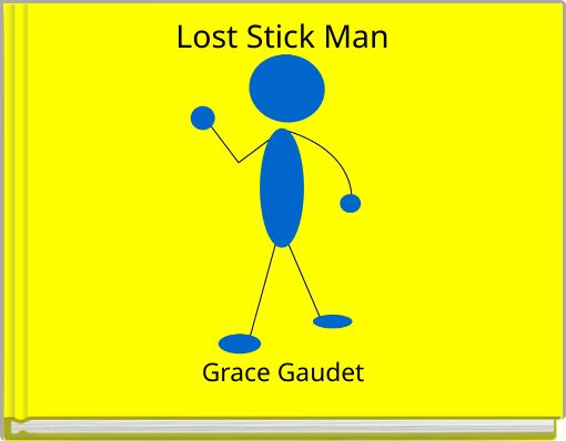 Lost Stick Man