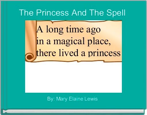 The Princess And The Spell