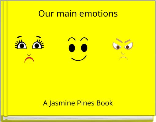 Our main emotions