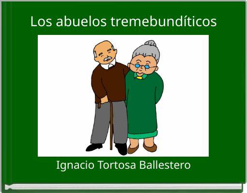 Los abuelos tremebundíticos
